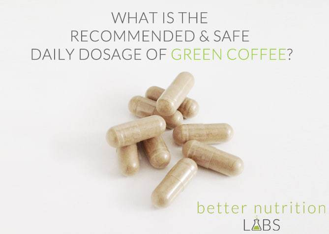 recommended safe dosage green coffee opt - What is the recommended & safe daily dosage of Green Coffee?