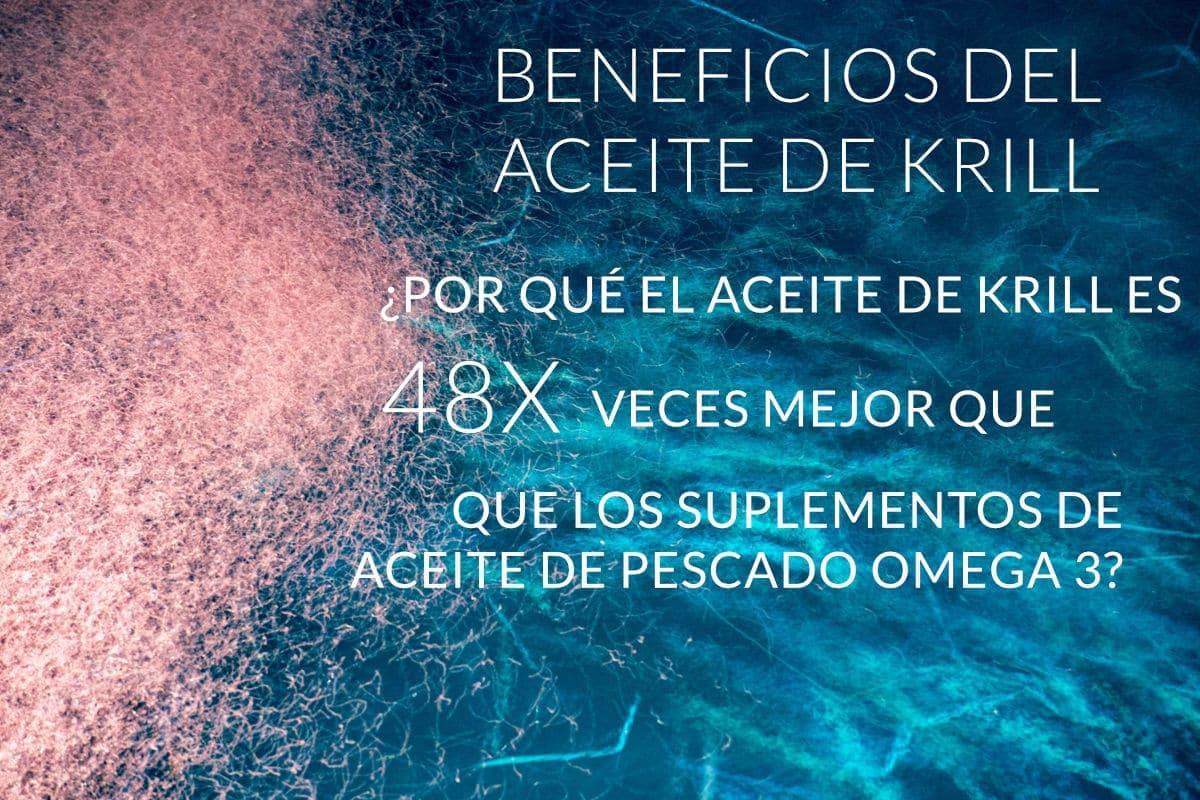 Krill Oil Benefits Find out why Krill Oil is 48X better than Omega 3 Fish Oil supplements ES - Beneficios del aceite de krill: ¿por qué el aceite de krill es 48 veces mejor que los suplementos de aceite de pescado Omega 3?