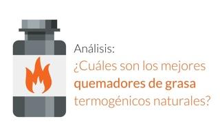 what are the best thermogenic fat burners ES - Análisis: ¿Cuáles son los mejores quemadores de grasa termogénicos naturales?