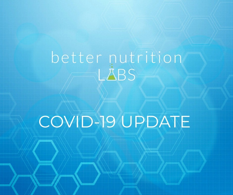 better nutrition labs covid - Production and operational updates during the COVID-19 outbreak